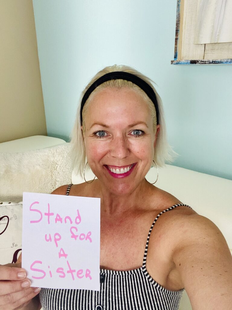 Stand Up For A Sister